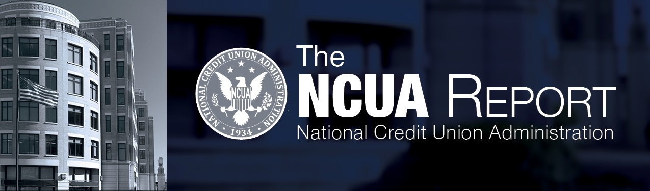 The NCUA Report - National Credit Union Administration